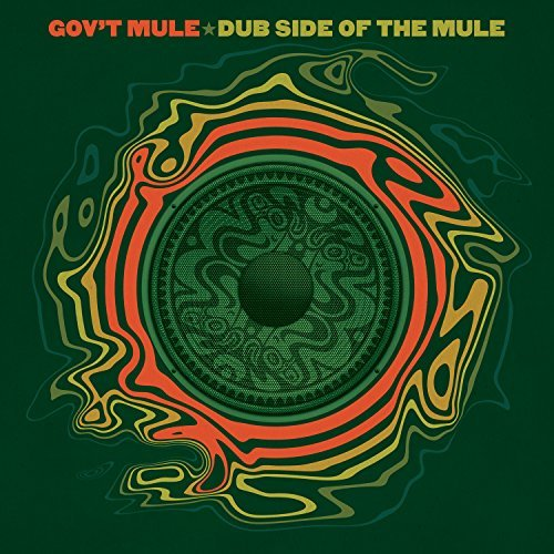 Gov't Mule Dub Side Of The Mule Deluxe