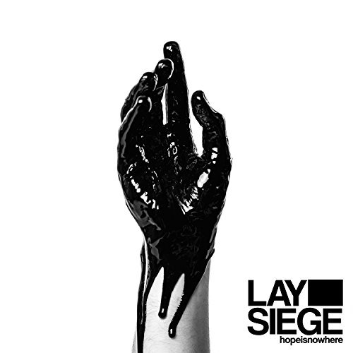 Lay Siege Hopeisnowhere