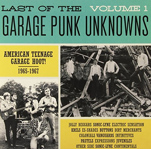 Last Of The Garage Punk Unknowns Volume 1 Volume 1