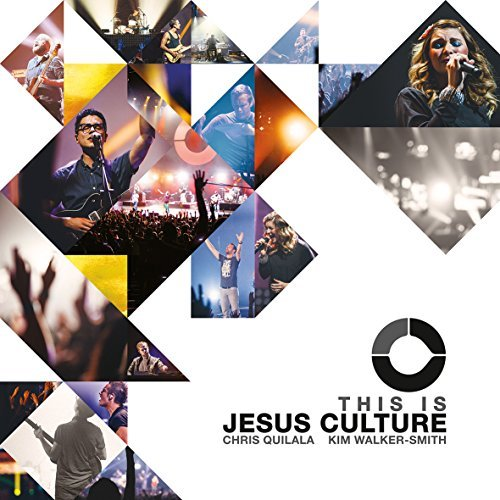 Jesus Culture This Is Jesus Culture