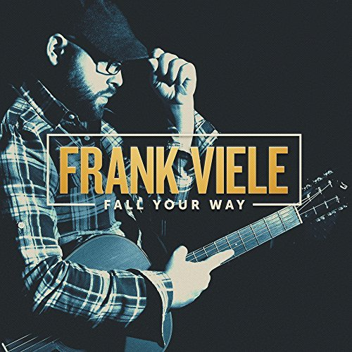 Frank Viele Fall Your Way