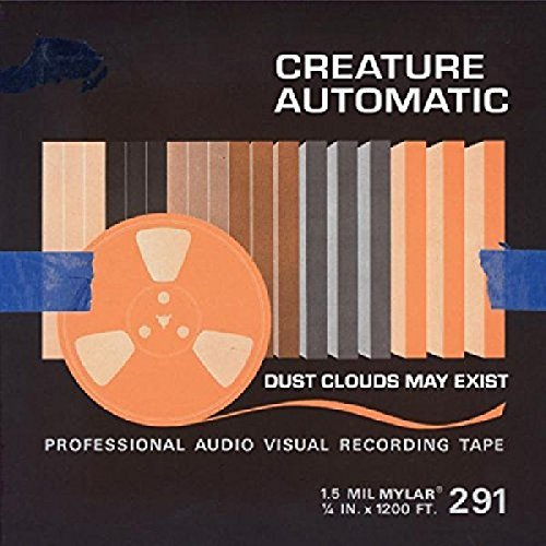 Creature Automatic Dust Clouds May Exist Dust Clouds May Exist