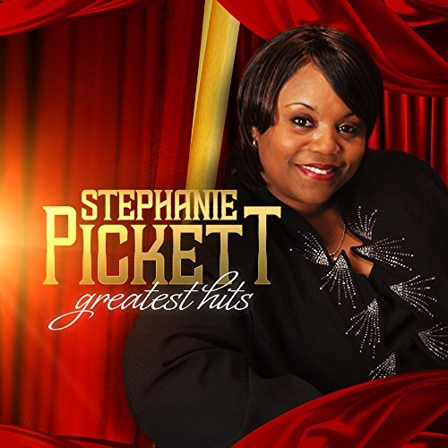 Stephanie Pickett Greatest Hits