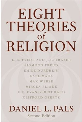 Daniel L. Pals Eight Theories Of Religion 0002 Edition;