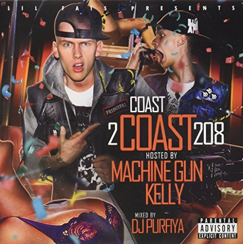 Machine Gun Kelly Coast 2 Coast 208 Explicit Version