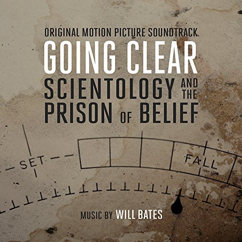 Will Bates Going Clear Scientology & The