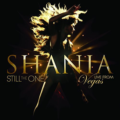 Shania Twain Still The One Live From Vegas