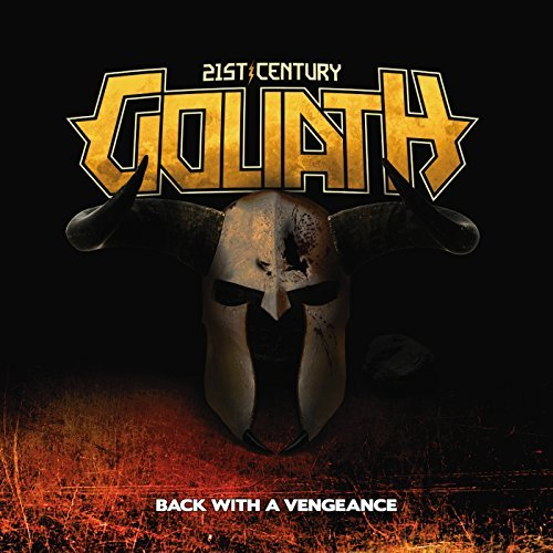 21st Century Goliath Back With A Vengeance