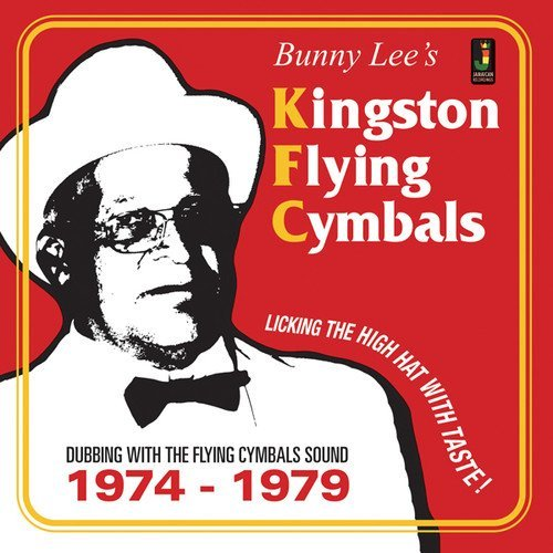 Bunny Lee's Kingston Flying Cymbals Dubbing With The Flying Cymbals Sound 1974 1979 Lp