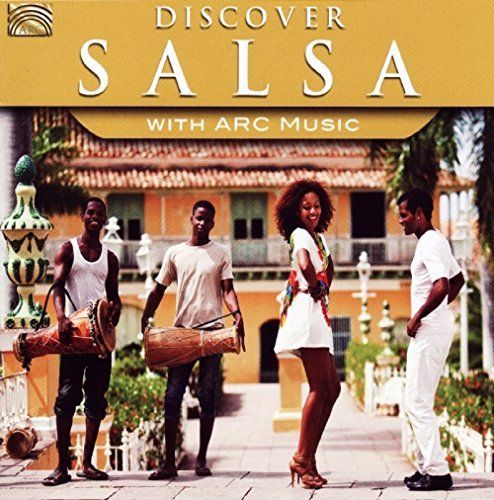 Discover Salsa With Arc Music Discover Salsa With Arc Music