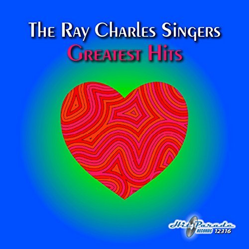 Ray Charles Singers Ray Charles Singers Greatest H