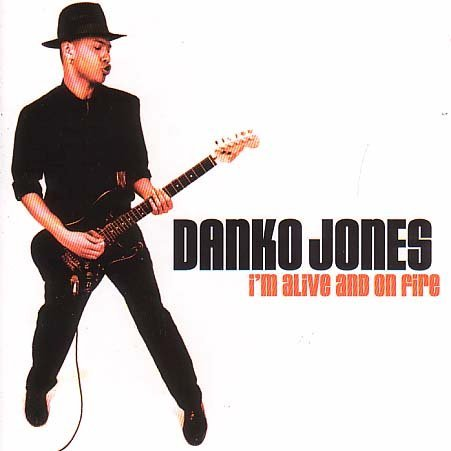 Danko Jones I'm Alive & On Fire