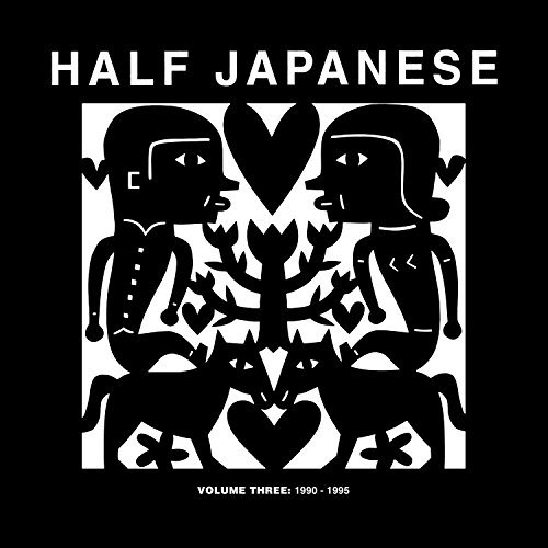 Half Japanese Volume 3 1990 95 Import Gbr 3 CD