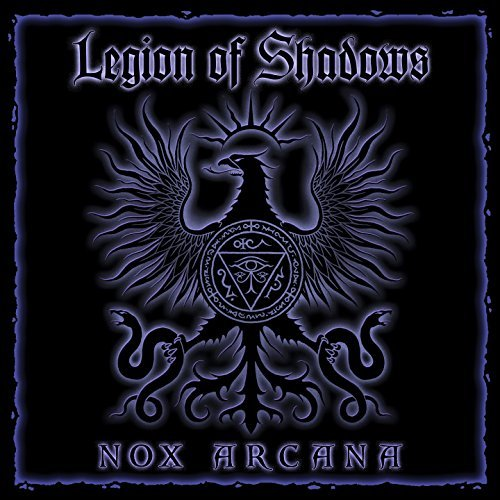 Nox Arcana Legion Of Shadows