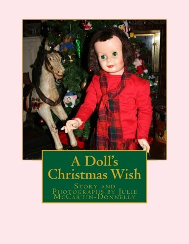 Julie Mccartin Donnelly A Doll's Christmas Wish