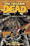 Robert Kirkman The Walking Dead Volume 24 Life And Death