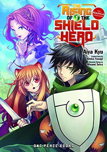 Aneko Yusagi The Rising Of The Shield Hero Volume 01 The Manga Companion