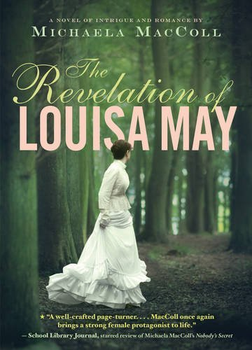 Michaela Maccoll The Revelation Of Louisa May