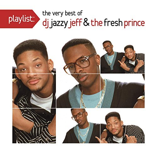Dj Jazzy Jeff & Fresh Prince Playlist The Very Best Of Dj