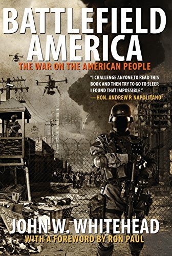 John W. Whitehead Battlefield America The War On The American People