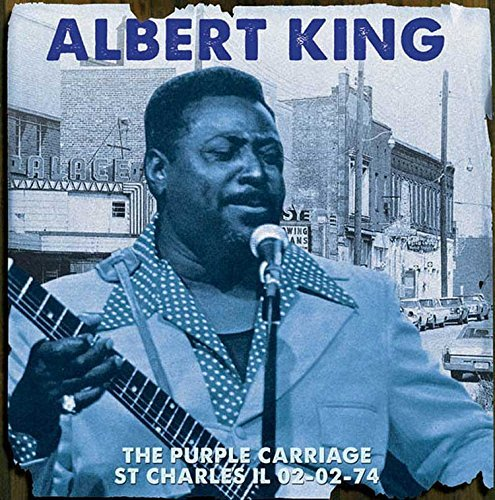 Albert King The Purple Carriage St Charles Il 02 02 74