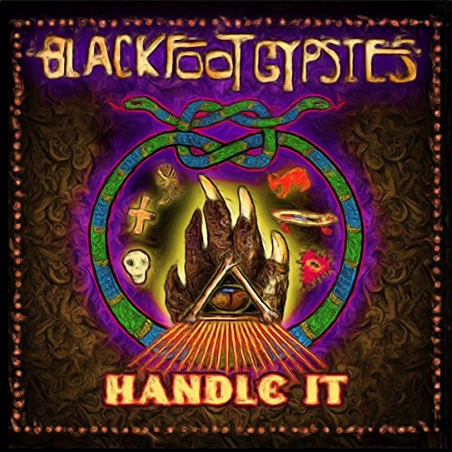Blackfoot Gypsies Handle It