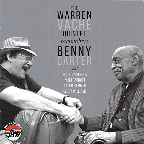 Warren Vache Remembers Benny Carter