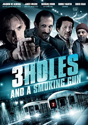 3 Holes & A Smoking Gun 3 Holes & A Smoking Gun