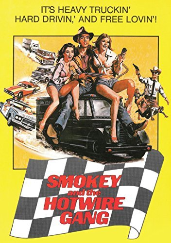 Smokey & The Hotwire Gang Smokey & The Hotwire Gang