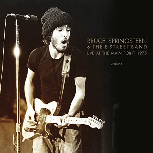 Bruce Springsteen Live At Main Point 1975 Vol. 2