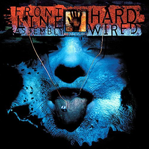 Front Line Assembly Hard Wired Hard Wired