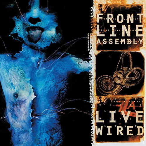 Front Line Assembly Live Wired Live Wired