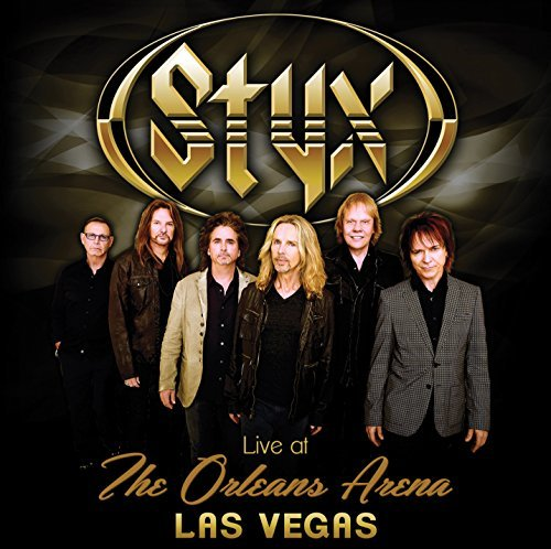 Styx Live At The Orleans Arena Las Live At The Orleans Arena Las
