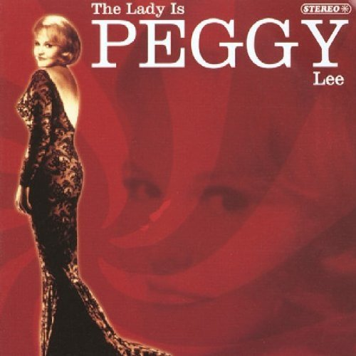 Peggy Lee The Lady Is Peggy Lee