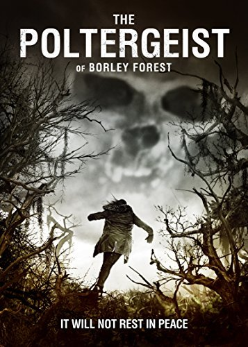 Poltergeist Of Borley Forest Poltergeist Of Borley Forest Petrano Ingle