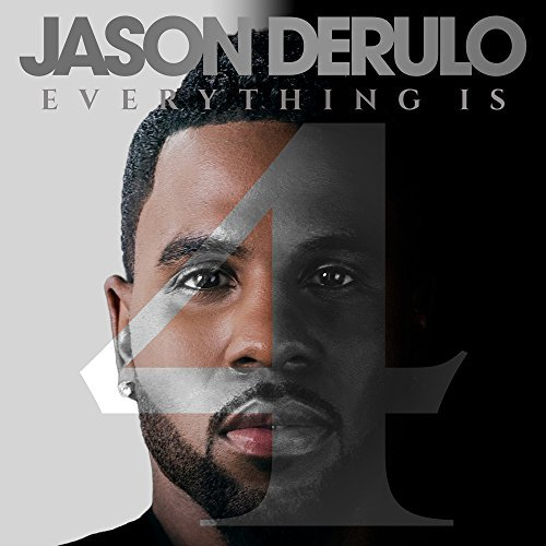 Jason Derulo Everything Is 4 Explicit Version Everything Is 4