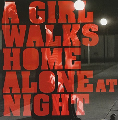 A Girl Walks Home Alone At Night Soundtrack