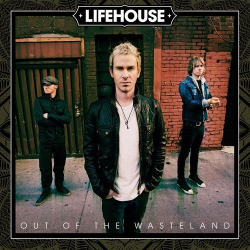 Lifehouse Out Of The Wasteland