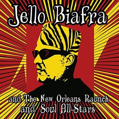 Jello New Orleans Raunch Biafra Walk On Jindals Splinters Walk On Jindals Splinters