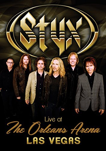 Styx Live At The Orleans Arena Las
