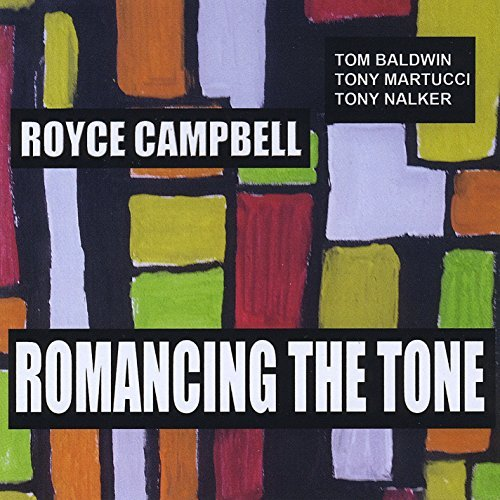 Royce Campbell Romancing The Tone