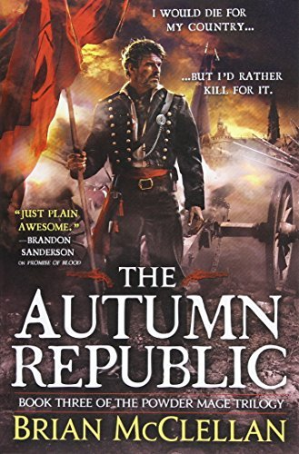 Brian Mcclellan The Autumn Republic