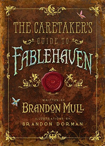 Brandon Mull The Caretaker's Guide To Fablehaven
