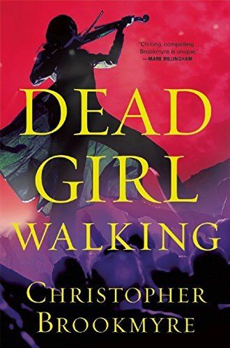 Christopher Brookmyre Dead Girl Walking
