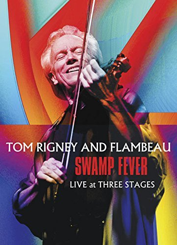 Tom Rigney & Flambeau Swamp Fever Live At Three Stages DVD