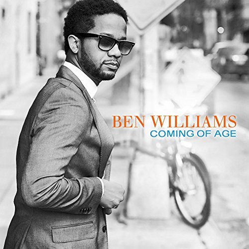 Ben Williams Coming Of Age