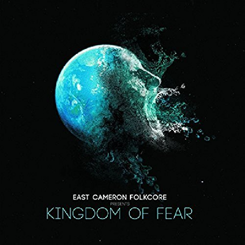 East Cameron Folkcore Kingdom Of Fear