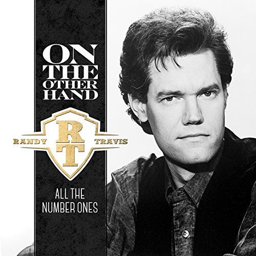 Randy Travis On The Other Hand All The Num On The Other Hand All The Num
