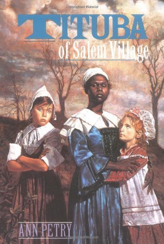 Ann Petry Tituba Of Salem Village