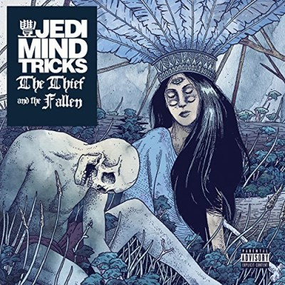 Jedi Mind Tricks Thief & The Fallen Thief & The Fallen